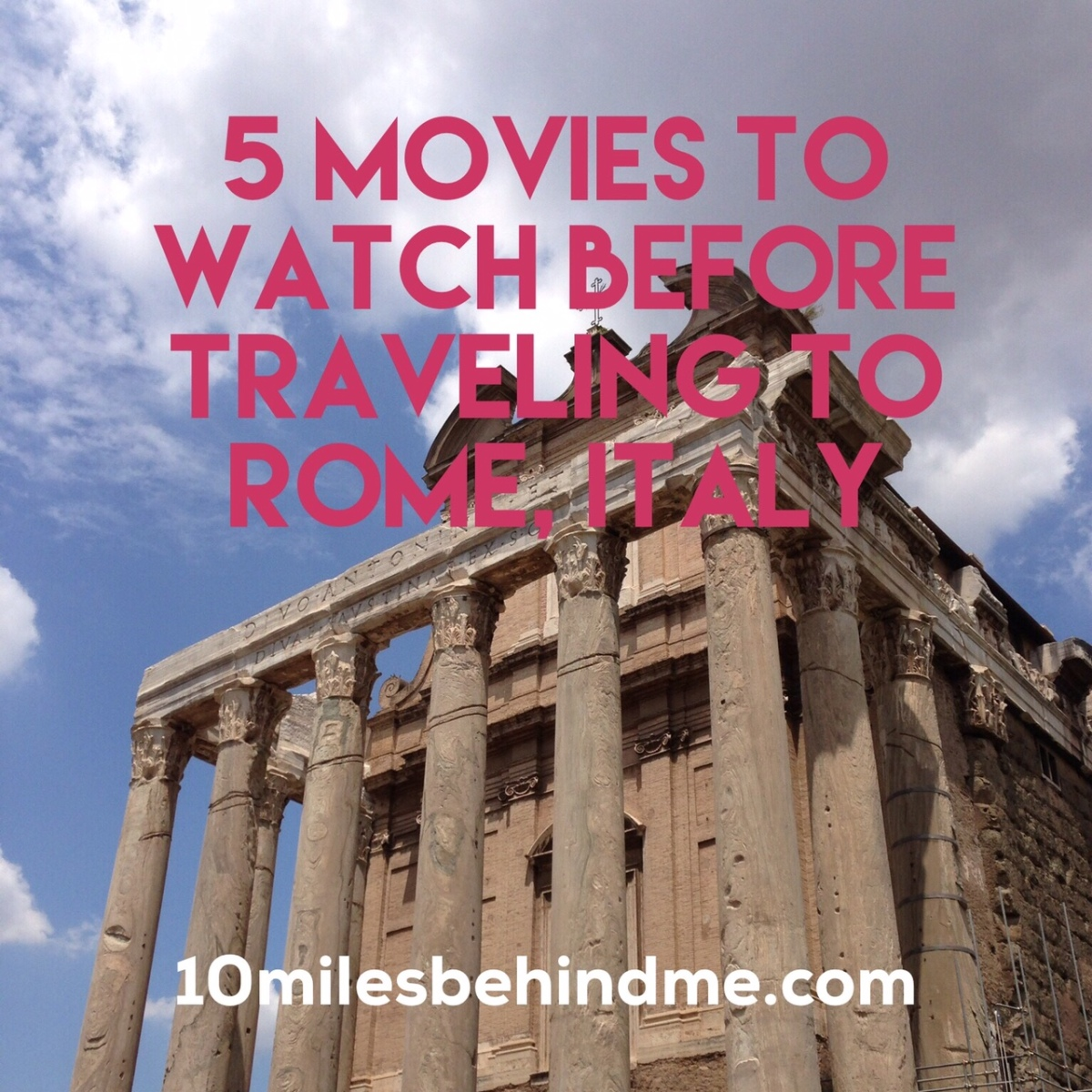 Italy | 5 Movies to Watch Before Traveling to Rome